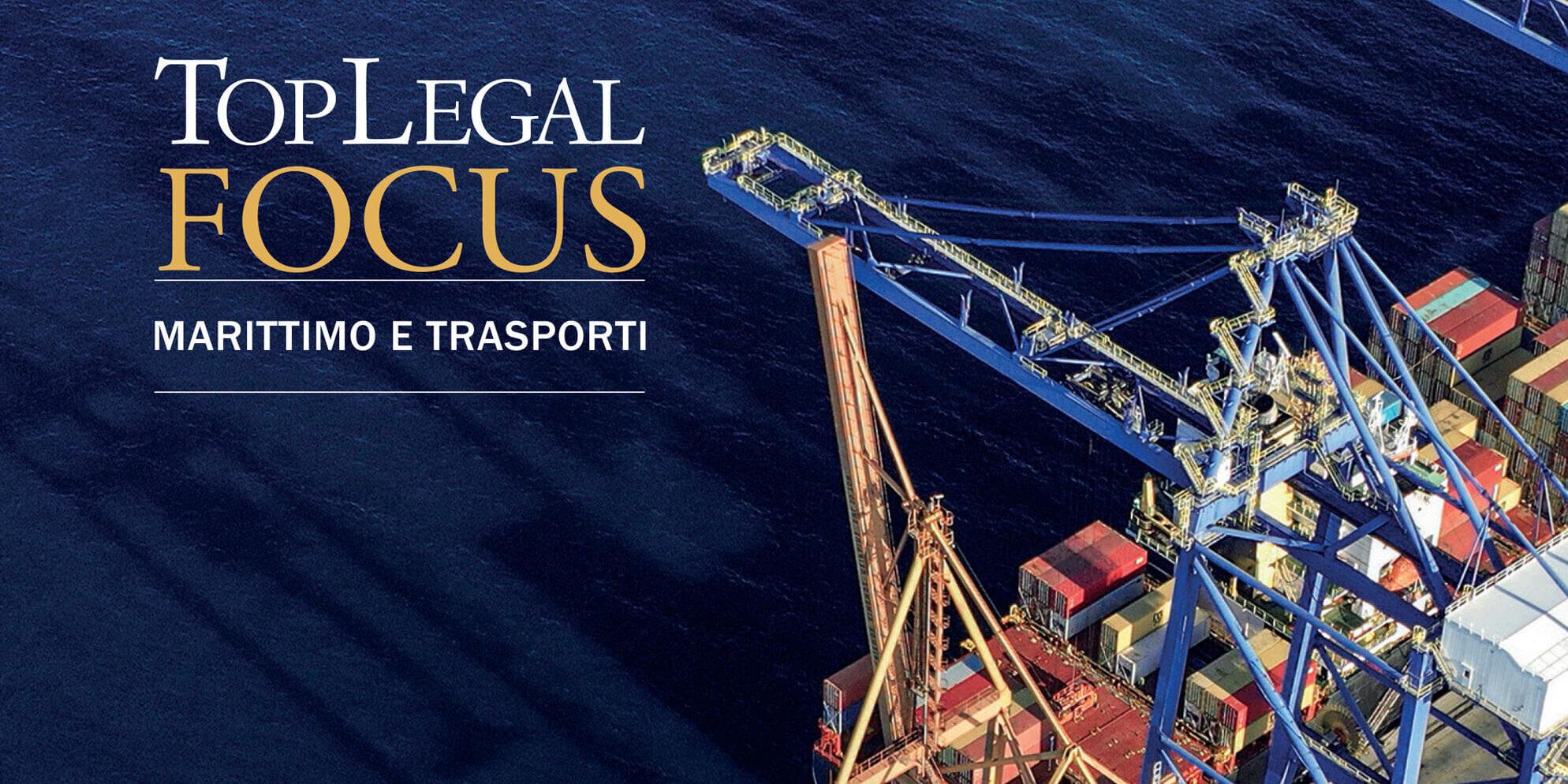 Focus Marittimo e Trasporti 2021